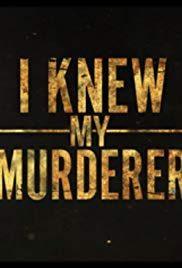 I Knew My Murderer- Mystery